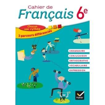 Cahier De Francais 6e Ed 2015 Cahier De L Eleve