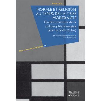 Morale et religion au temps de la crise moderniste