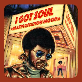 I got soul Blaxploitation mood Edition limitée Vinyle jaune + coupon téléchargement