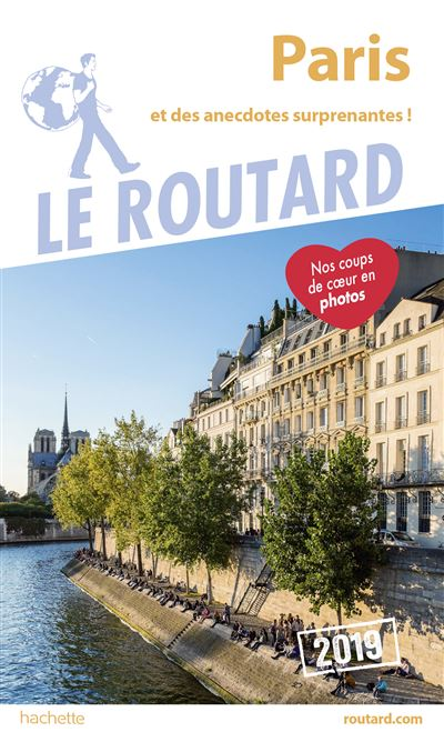 Guide Du Routard Paris 2019 Et Des Anecdotes Suprenantes Broché