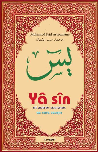 Yâ sîn et autres sourates, Na sura zasaya