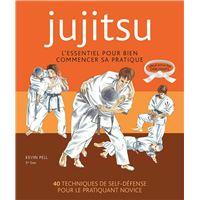 Ju-jitsu - L'essentiel pour bien commencer