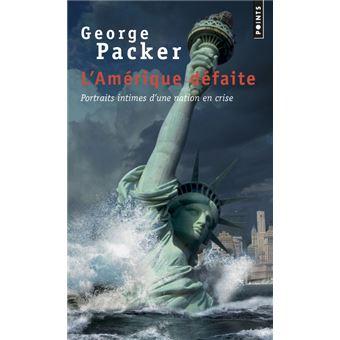 L'Amérique défaite - Portraits intimes d'une nation en crise