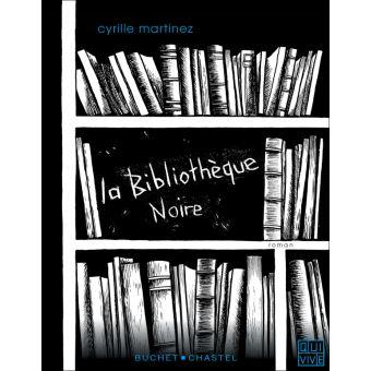 La bibliotheque noire