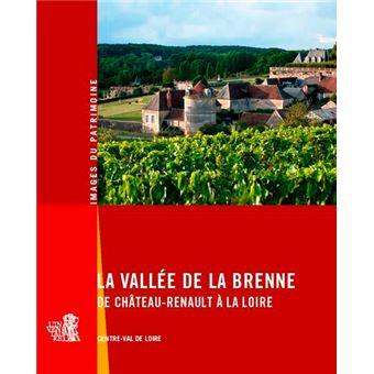 La vallee de la brenne de chateau-renault a la loire