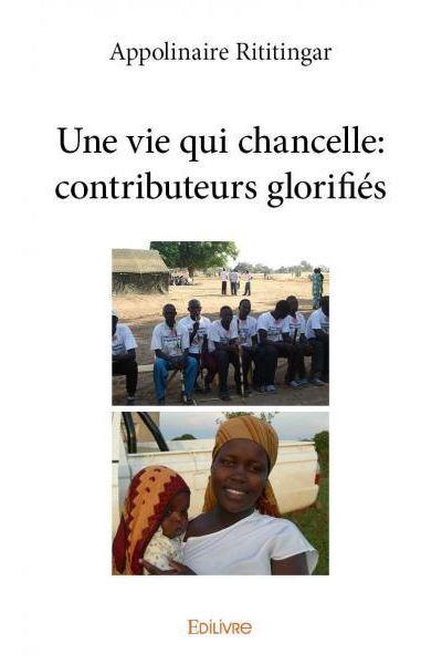 Une vie qui chancelle : contributeurs glorifiés