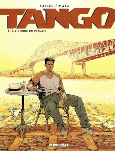 Tango - Tome 3 - À l'ombre du Panama