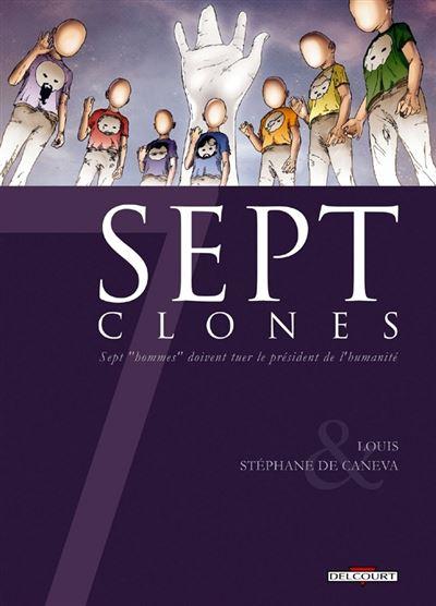 7 Clones