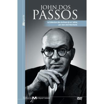 John Dos Passos : Les archives du XXe siècle DVD