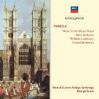 Music For The Chapel Royal - Verse Anthems - Te Deum Laudamus - Funeral Sentences