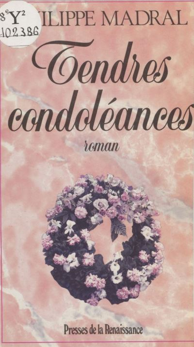 Tendres condoléances