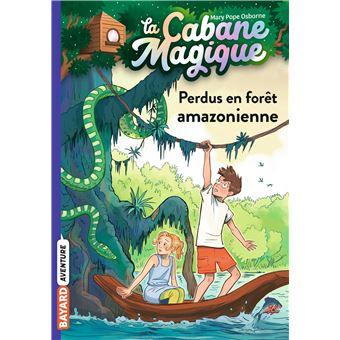 Cabane Magique Sur Le Fleuve Amazone Tome 05 La Cabane Magique
