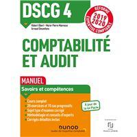 DSCG 4 Comptabilité et audit - Manuel - Réforme 2019-2020