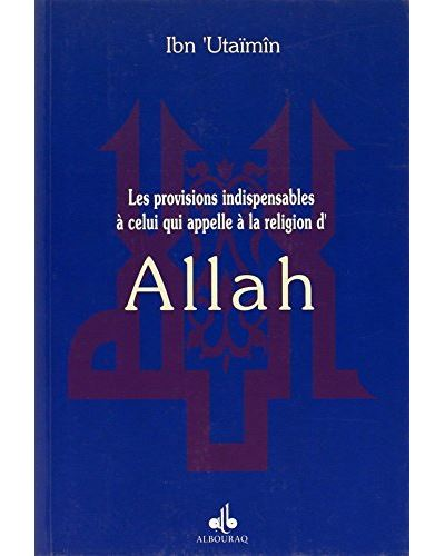 Provisions indispensables a celui qui appelle a la religion