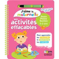 J'aime la maternelle - Mes activités effaçables - Toute petite section 2-3 ans