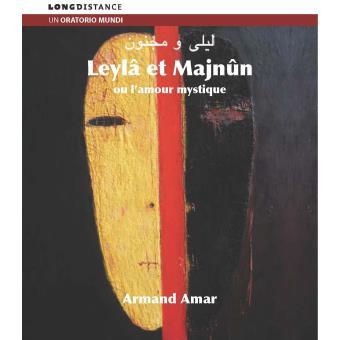 LEYLA & MAJNUN OU L AMOUR MYSTIQUE/2CD