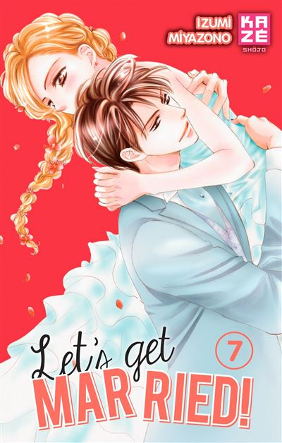 Let's get married ! - Tome 07 : Let's Get Married!