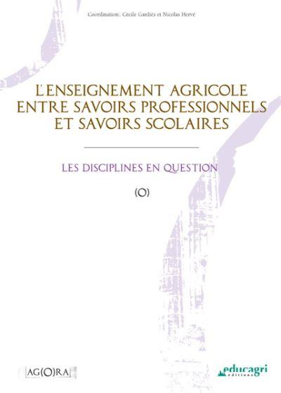 L'enseignement agricole entre savoirs professionnels et savoirs scolaires