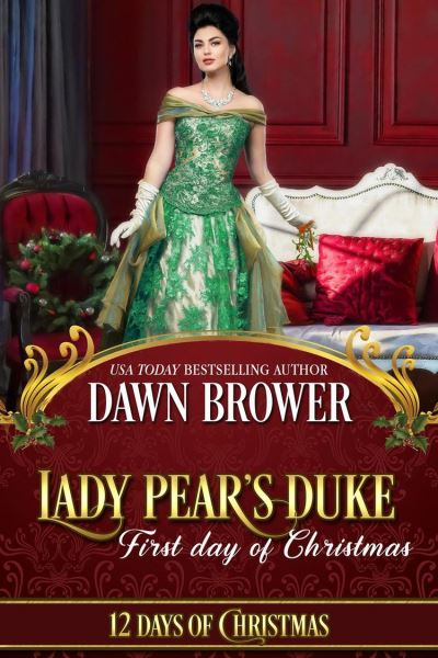 Lady Pear's Duke: First Day of Christmas