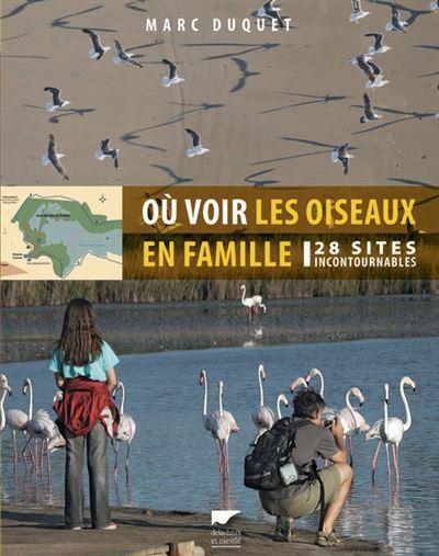 Où voir les oiseaux en famille : 32 sites à découvrir en France