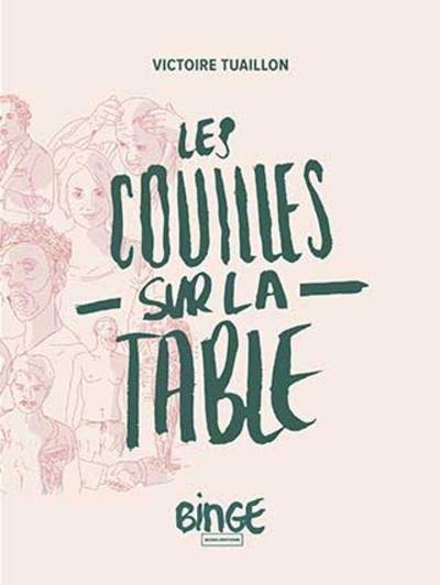 Les Couilles sur la table - 9782491260019 - 13,90 €