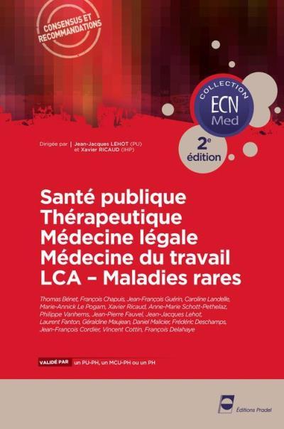 Santé publique - Thérapeutique - Médecine légale - Médecine du travail - LCA - Maladies rares - Concours ECN - 9782361100667 - 17,99 €