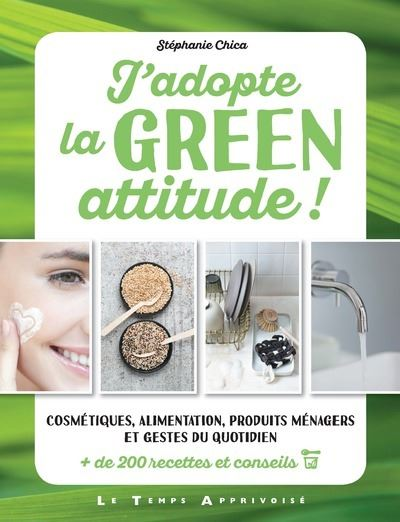 J'adopte la Green attitude !