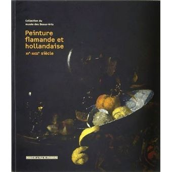 Peinture Flamande Et Hollandaise Xve Xviiie Siecle