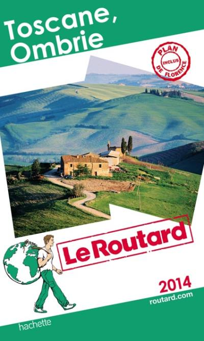 Le Routard Toscane Ombrie
