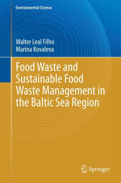 Food waste and sustainable food waste management in the balt