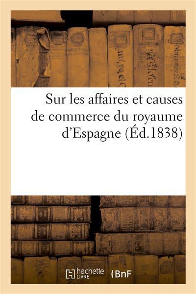 Code de commerce et loi de procédure sur les affaires et causes de commerce du royaume d'Espagne