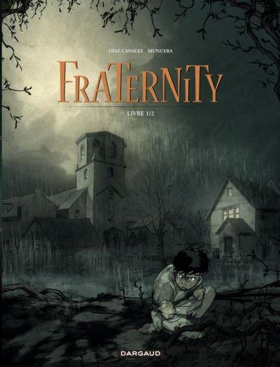 Fraternity - Tome 1 - Livre 1/2 - 9782205148428 - 5,99 €