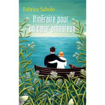 Itin raire pour un coeur amoureux broch fabrice - Un coeur amoureux ...