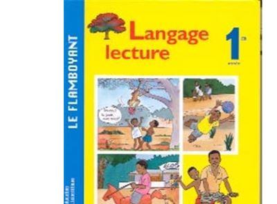 Le Flamboyant Livre De Francais 1ere Annee Guinee