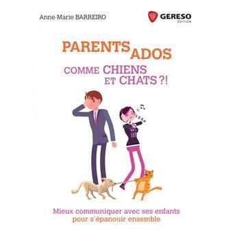 Parents ados   comme chiens et chats
