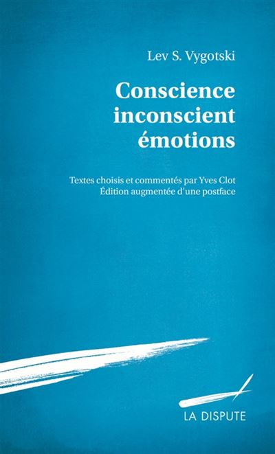 Conscience, inconscient, emotions ned