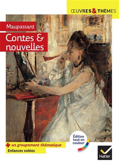 Contes Et Nouvelles 7 Nouvelles Realistes Suivies D Un Dossier Enfances Volees Poche Guy De Maupassant Achat Livre Ou Ebook Fnac