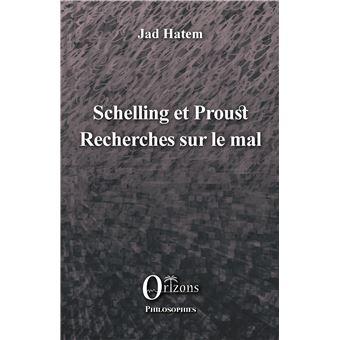 Schelling et proust recherches sur le mal