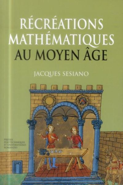 Récréátions mathématiques au Moyen âge