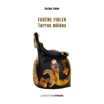 Terres mêlées, Eugène Fidler