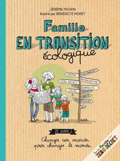 Famille en transition écologique - 9782365493116 - 0,00 €
