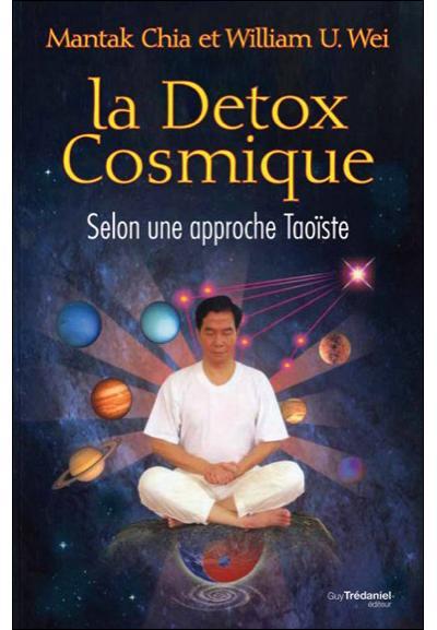 Détox cosmique selon l'approche taoiste de Mantak Chia