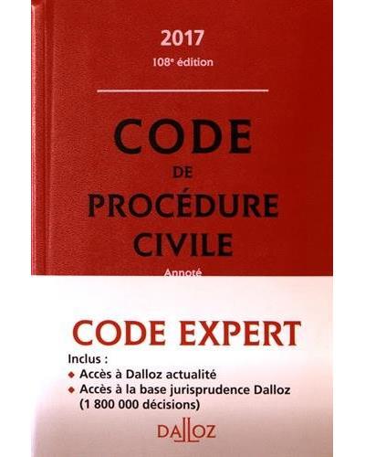 Code Dalloz Expert. Code de procédure civile 2017