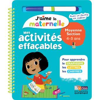 J'aime la maternelle - Mes activités effaçables - Moyenne section 4-5 ans