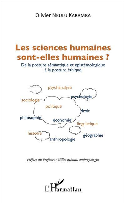 Les sciences humaines sont-elles humaines ?