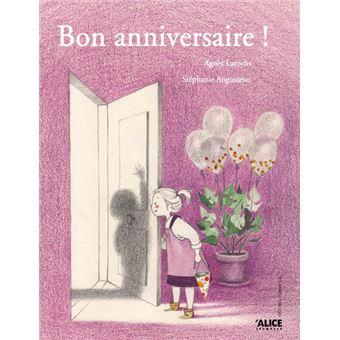 Bon Anniversaire Broché Stéphanie Augusseau Agnès Laroche