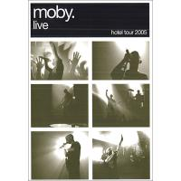 Moby live - hotel 2005