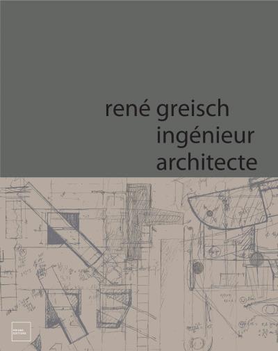 Rene Greisch, ingénieur architecte