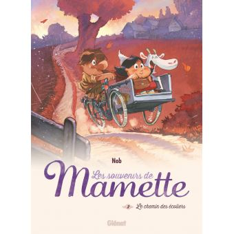Les souvenirs de MametteLes Souvenirs de Mamette - Tome 02 NE