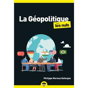 Pour les Nuls -  : La géopolitique Poche Pour les Nuls